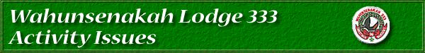 Wahunsenakah Lodge 333 - Activity Issues