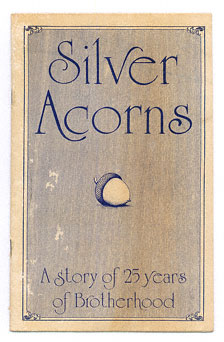 Silver Acorns - A Story of 25 Years of Brotherhood